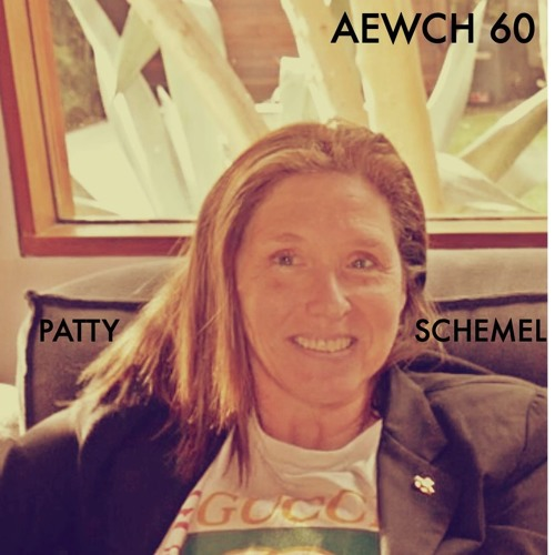 AEWCH 60: PATTY SCHEMEL or PUNK, ADDICTION, AND DRUMS
