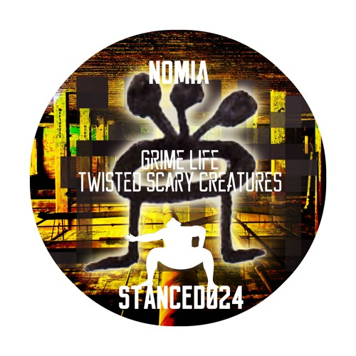 Nomia - Grime Life | Twisted Scary Creatures EP 2019