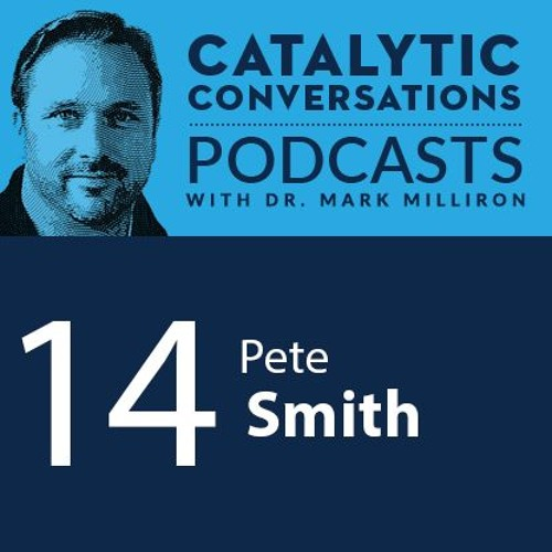 A Culture of Care with UTA's Pete Smith | Catalytic Conversations Episode 14