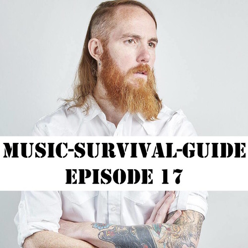 MUSIC-SURVIVAL-GUIDE Episode 17 (Soda w/Bryan Maher)