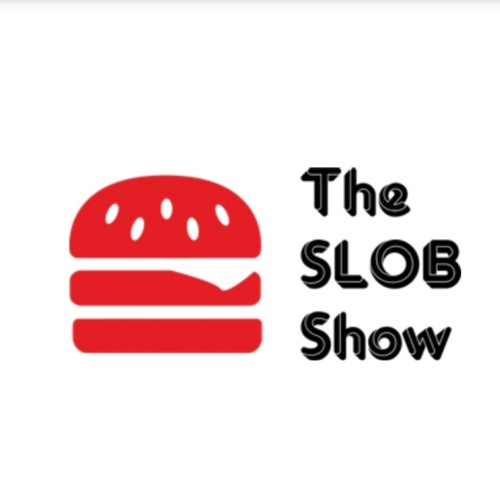 THE SLOB SHOW PODCAST - Episode 1 - 2-18-2019