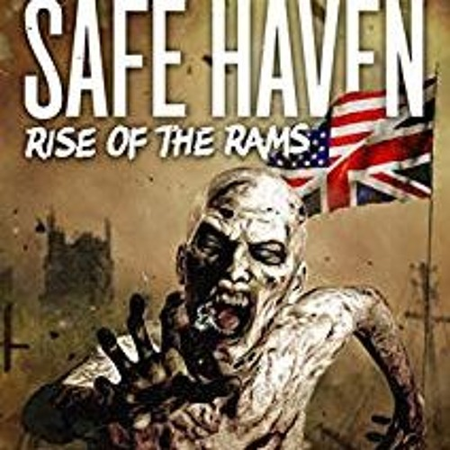 Safe Haven: Rise of the Rams (Sample Chapter)
