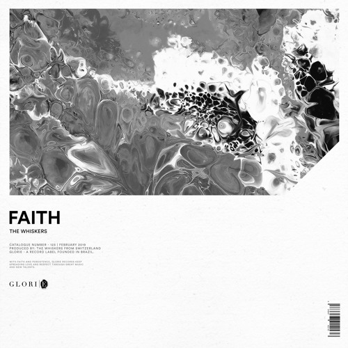 The Whiskers - Faith | GLO123 | Out Now