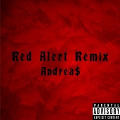Red Alert Remix - Andrea$ x KSI x Randolph [ReProd. GTX x Zeeshan]