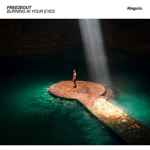 Freezeout - Burning In Your Eyes