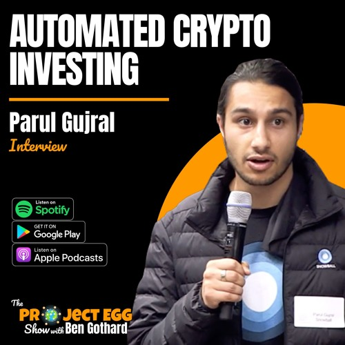Automated Cryptocurrency Investing: Parul Gujral