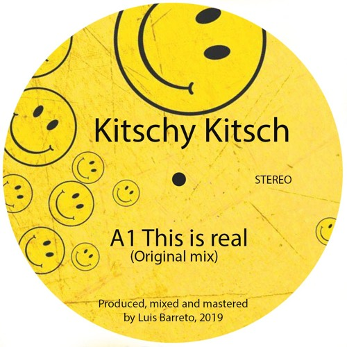 Kitschy Kitsch.- This Is Real (Original Mix)