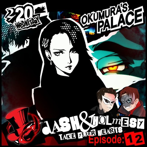 EPISODE 12 - MENTAL SHUTDOWN (OKUMURA'S PALACE - PERSONA 5)