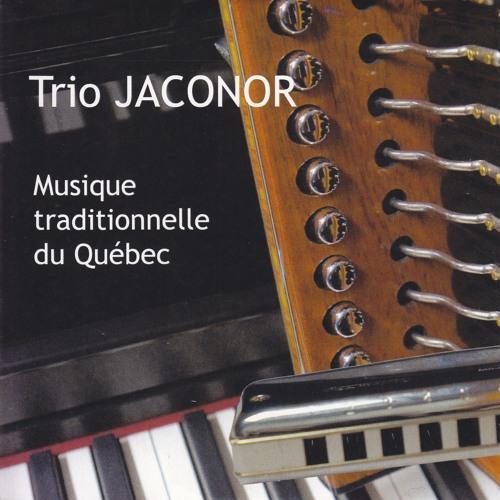 Trio Jaconor - Musique Traditionnelle du Québec