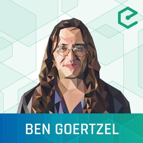 #275 Ben Goertzel: SingularityNET – The Global AI Network and Marketplace