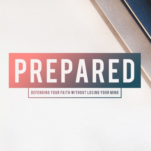 Prepared: Week Three