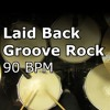 Laid Back Groove Rock Drum Beat - 90 BPM