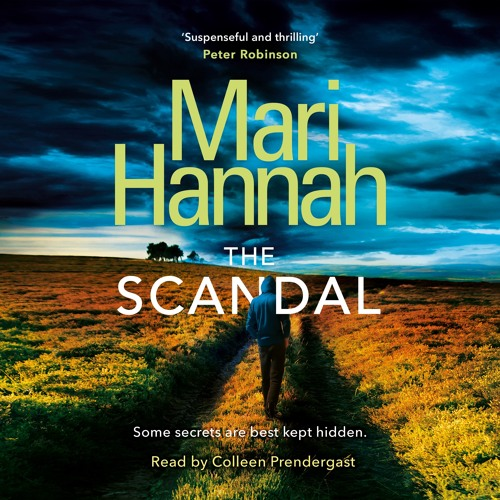 The Scandal by Mari Hannah, read by Colleen Prendergast
