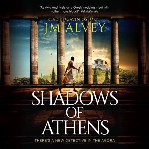 Shadows of Athens by JM Alvey, read by Gavin Osborn