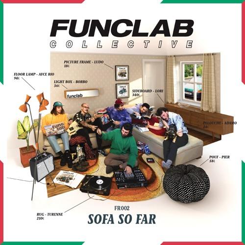 "[FR 002] ""SOFA SO FAR"" by FUNCLAB COLLECTIVE"