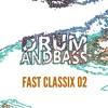 Download FAST CLASSIX 02 [D&B DJ Mix] Mp3