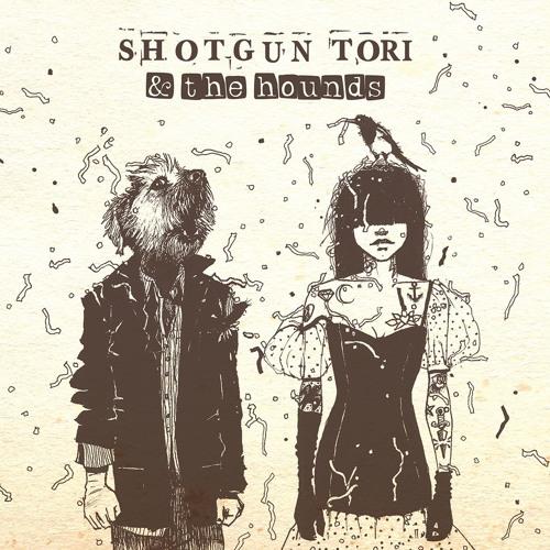 Shotgun Tori & the Hounds