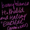 benny blanco ft. khalid and halsey - Eastside (SAHAN's edit)