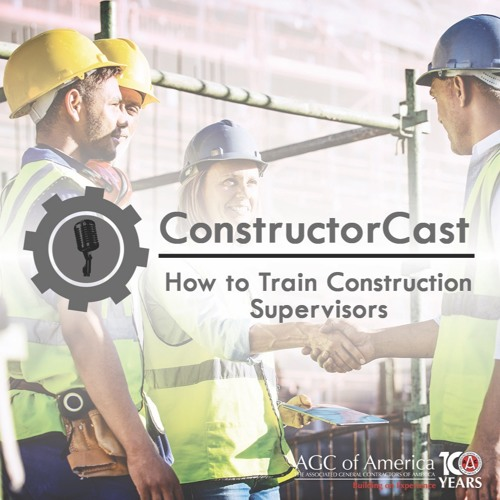 ConstructorCast - How To Train Construction Supervisors