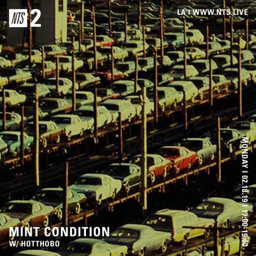 Mint Condition w/ Hotthobo Sweet and Modern Soul (NTS)