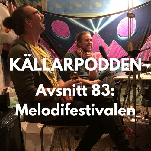 Avsnitt 83: Melodifestivalen