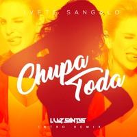 Ivete Sangalo - Chupa Toda ( Luiz Santys Intro Remix) Artwork
