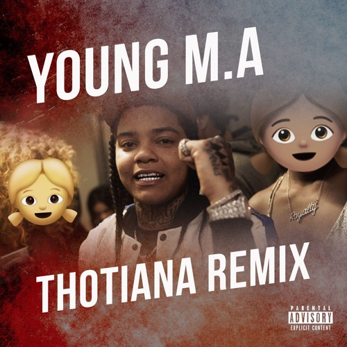 Thotiana Remix by Young M A on SoundCloud - Hear the world's