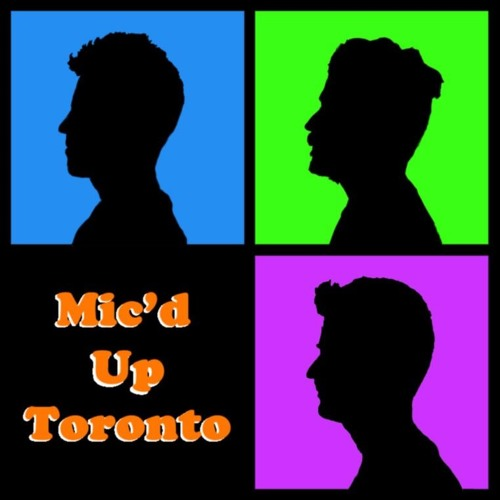 Ep 294 - Mic'd Up Toronto - Chatting with a life coach - Part 1