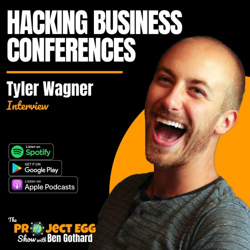 Hacking Business Conferences: Tyler Wagner