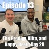 Episode 13 Full Review - The Prodigy, Alita, and Happy Death Day 2U. *Spoiler Alert*