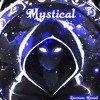 Mystical (Free Download)
