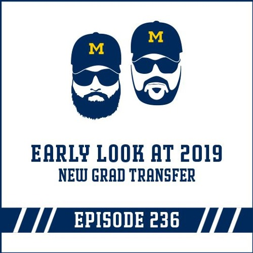 Early look at 2019 & a new grad transfer: Episode 236