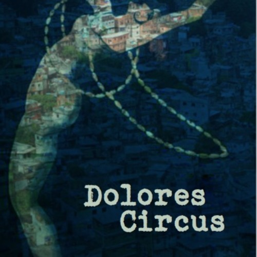 « Guitarra Sphere » from « Dolores Circus »