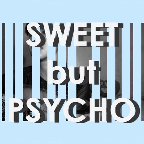 Sweet But Psycho- Ava Max