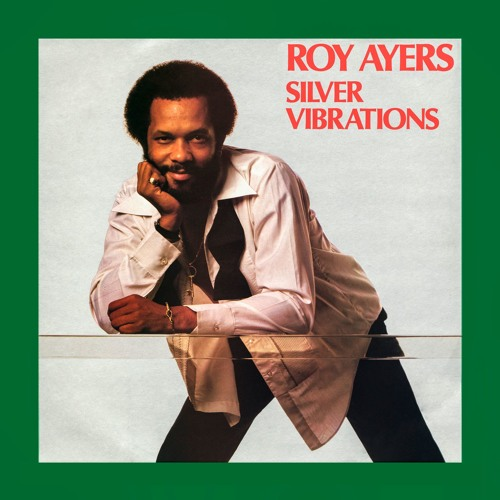 Roy Ayers - Silver Vibrations (Album Sampler)