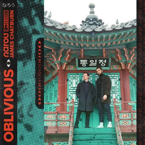 narou & James Chatburn - Oblivious