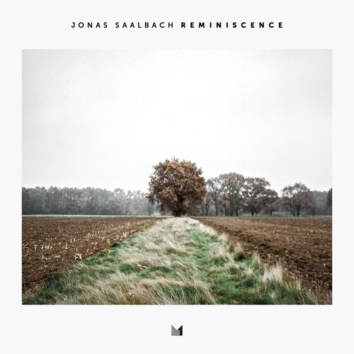 Jonas Saalbach - Reminiscence | Album is out now