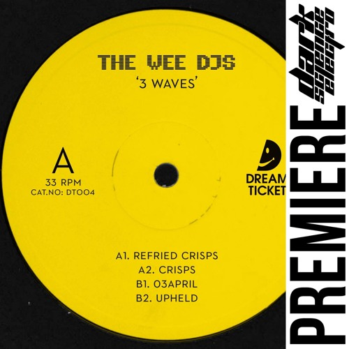 PREMIERE: Wee DJ's -  Upheld (Dream Ticket Recordings)