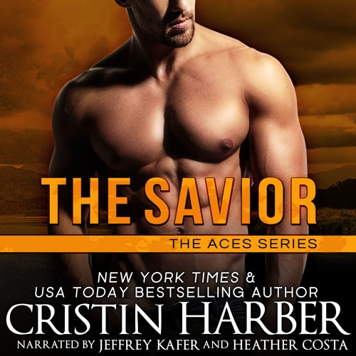 The Savior by Cristin Harber, Narrated by Jeffrey Kafer and Heather Costa