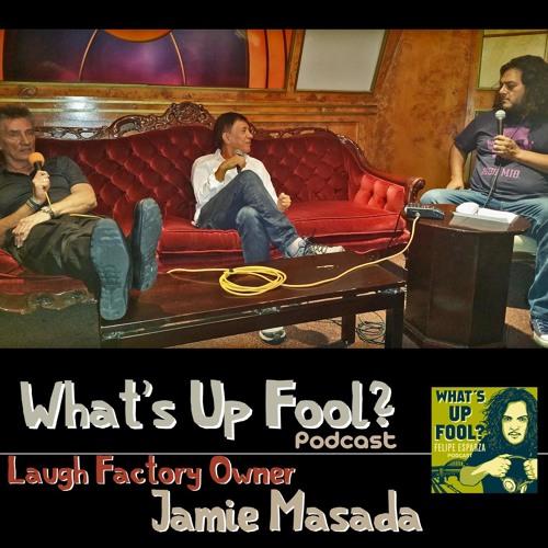 Ep 65 - Laugh Factory Owner Jamie Masada