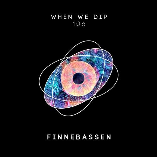 Finnebassen - When We Dip 106