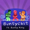 Download Buntycast (ft. Bunty King) Mp3