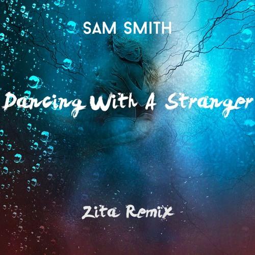 Sam Smith - Dancing With A Stranger ( Zita Remix ft. Jonah Baker )