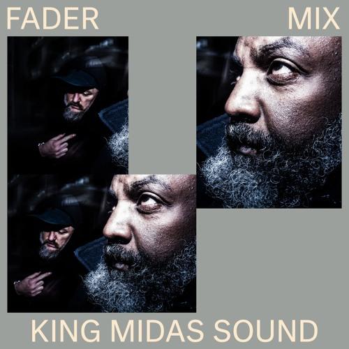 FADER Mix: King Midas Sound