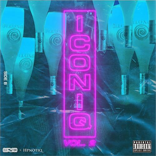 ELEVATOR x Hpnotiq - ICONIQ2 Mixtape Side B