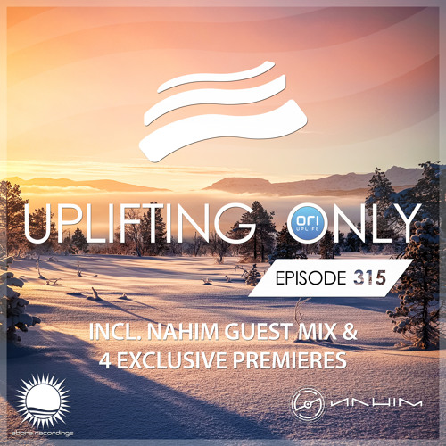 Uplifting Only 315 (incl. NaHim Guestmix) (Feb 21, 2019)