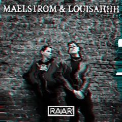Maelstrom & Louisahhh - Silence is Violence [RAAR010]