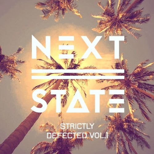 Next State Presents - Strictly Defected Vol.1