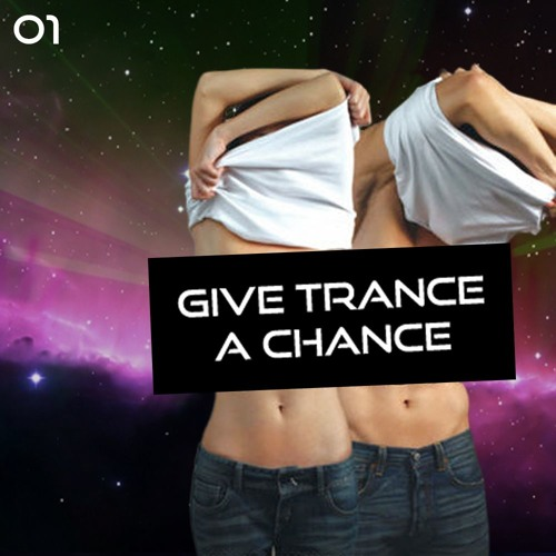 Give Trance A Chance - GTAC001