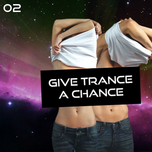 Give Trance A Chance - GTAC002